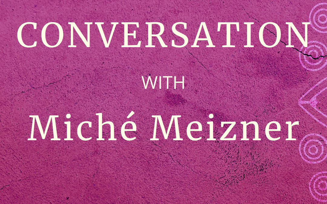Re-Wiring Your Brain and Life with Michė Meizner