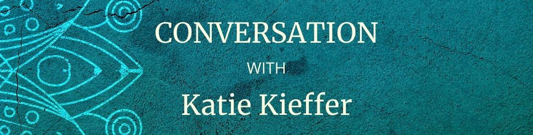 Expanding to Receive with Katie Kieffer