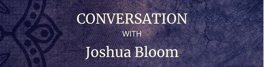 How to Embody Your Higher Self with Joshua Bloom